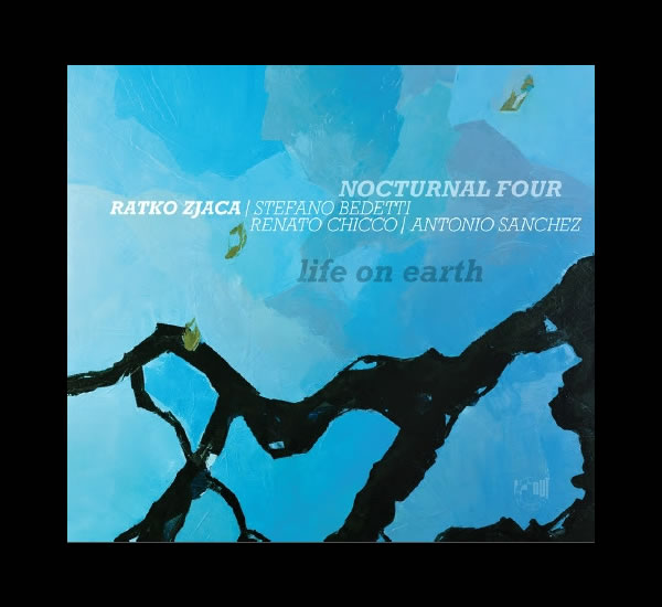 life on earth / ratko zjača i nocturnal four